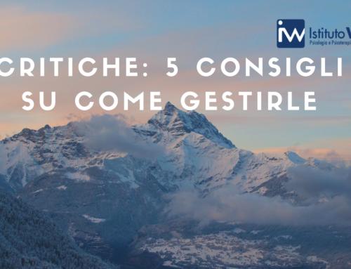 Critiche: 5 Consigli su come gestirle