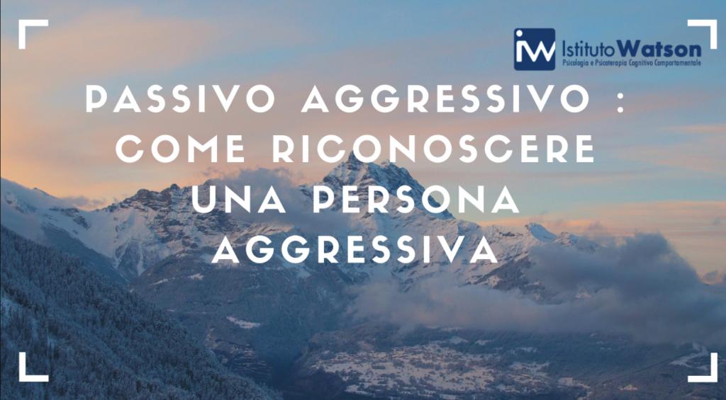 passivo aggressivo
