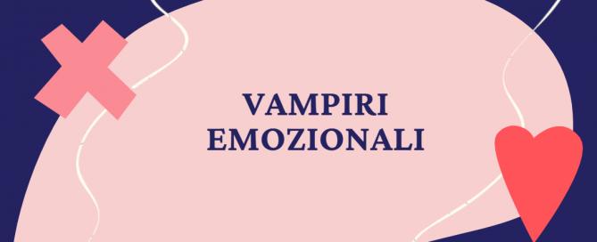 vampiri emozionali
