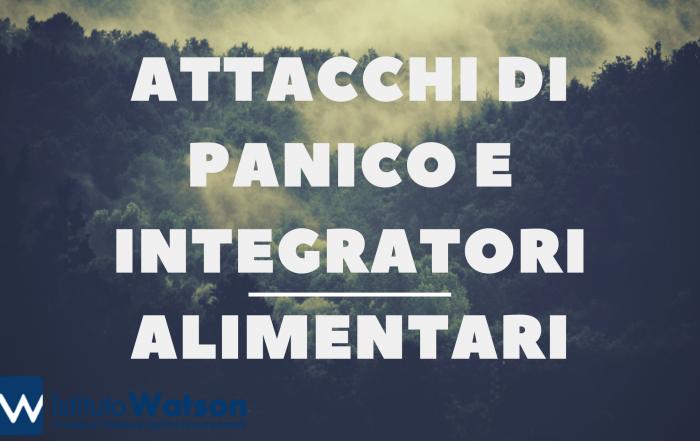 attacchi di panico e integratori