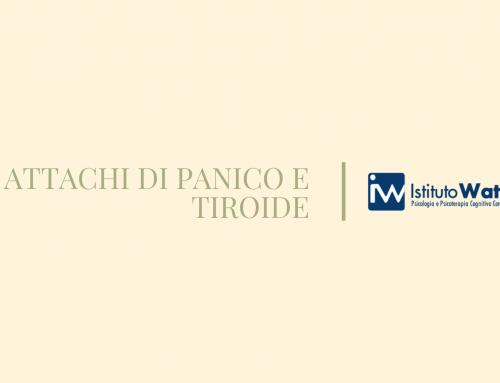 ATTACCHI DI PANICO E TIROIDE