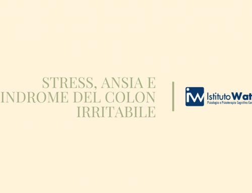 STRESS, ANSIA E SINDROME DEL COLON IRRITABILE