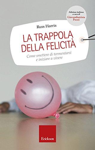 trappola felicità